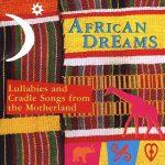 CD-Cover_African-Dreams. Schlaf- und Wiegenlieder